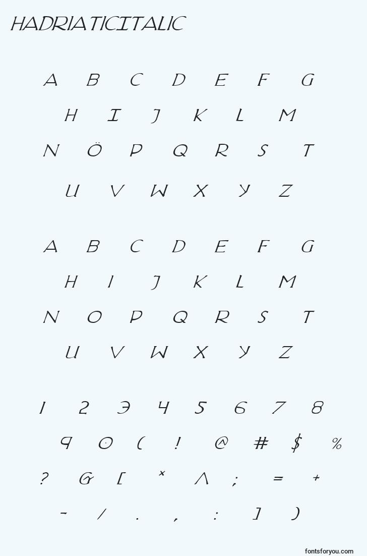 characters of hadriaticitalic font, letter of hadriaticitalic font, alphabet of  hadriaticitalic font