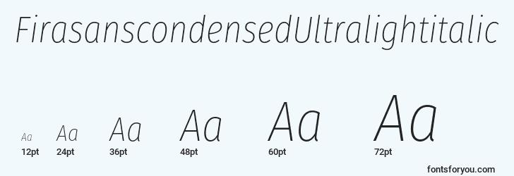 sizes of firasanscondensedultralightitalic font, firasanscondensedultralightitalic sizes