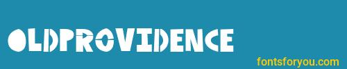 oldprovidence, oldprovidence font, download the oldprovidence font, download the oldprovidence font for free