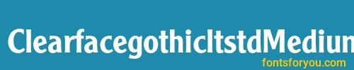 clearfacegothicltstdmedium, clearfacegothicltstdmedium font, download the clearfacegothicltstdmedium font, download the clearfacegothicltstdmedium font for free
