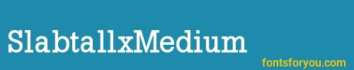 slabtallxmedium, slabtallxmedium font, download the slabtallxmedium font, download the slabtallxmedium font for free