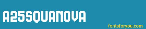 a25squanova, a25squanova font, download the a25squanova font, download the a25squanova font for free