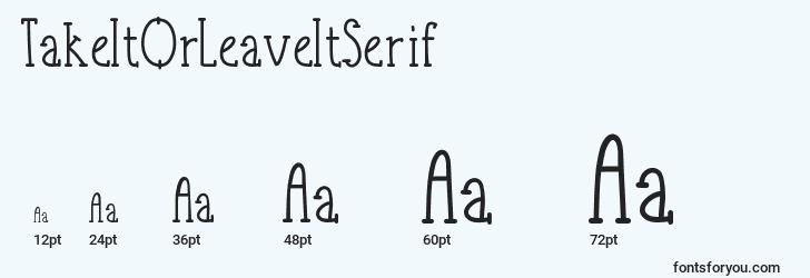 sizes of takeitorleaveitserif font, takeitorleaveitserif sizes