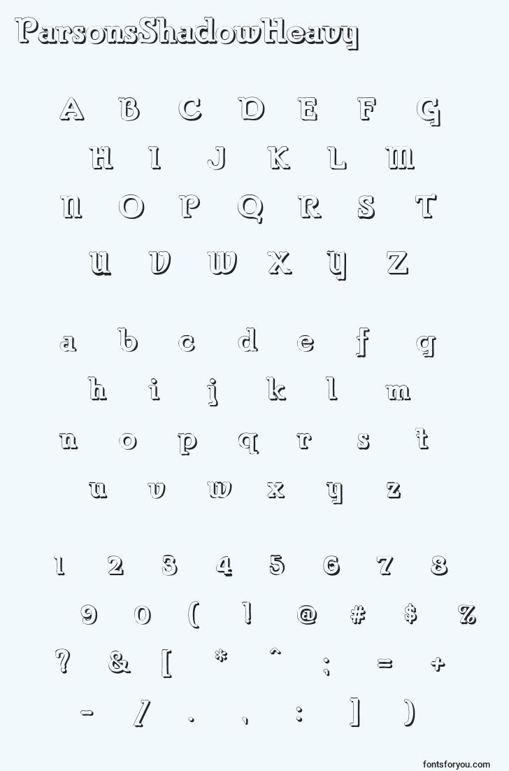 characters of parsonsshadowheavy font, letter of parsonsshadowheavy font, alphabet of  parsonsshadowheavy font