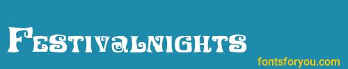 festivalnights, festivalnights font, download the festivalnights font, download the festivalnights font for free
