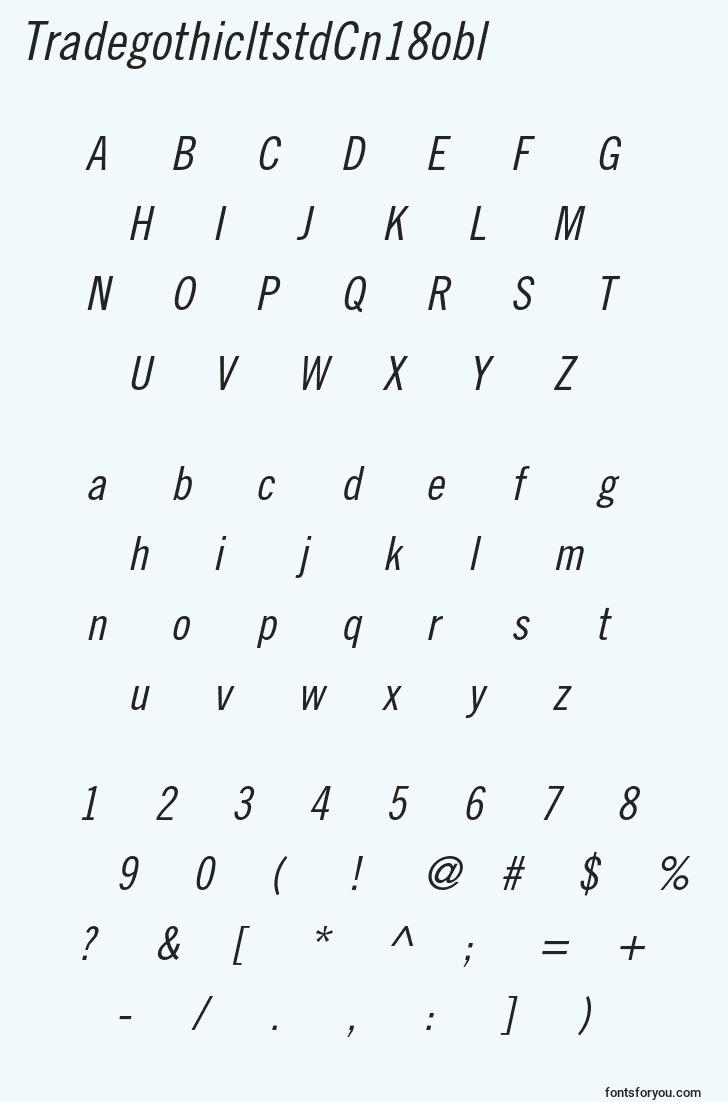 characters of tradegothicltstdcn18obl font, letter of tradegothicltstdcn18obl font, alphabet of  tradegothicltstdcn18obl font