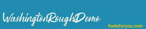 washingtonroughdemo, washingtonroughdemo font, download the washingtonroughdemo font, download the washingtonroughdemo font for free