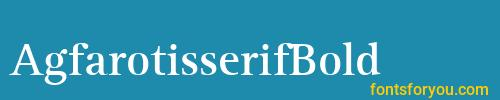 agfarotisserifbold, agfarotisserifbold font, download the agfarotisserifbold font, download the agfarotisserifbold font for free