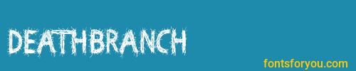 deathbranch, deathbranch font, download the deathbranch font, download the deathbranch font for free
