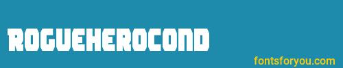 rogueherocond, rogueherocond font, download the rogueherocond font, download the rogueherocond font for free