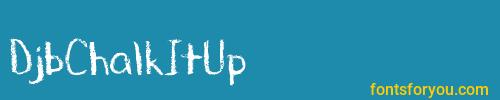 djbchalkitup, djbchalkitup font, download the djbchalkitup font, download the djbchalkitup font for free