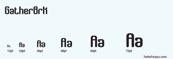 sizes of gatherbrk font, gatherbrk sizes