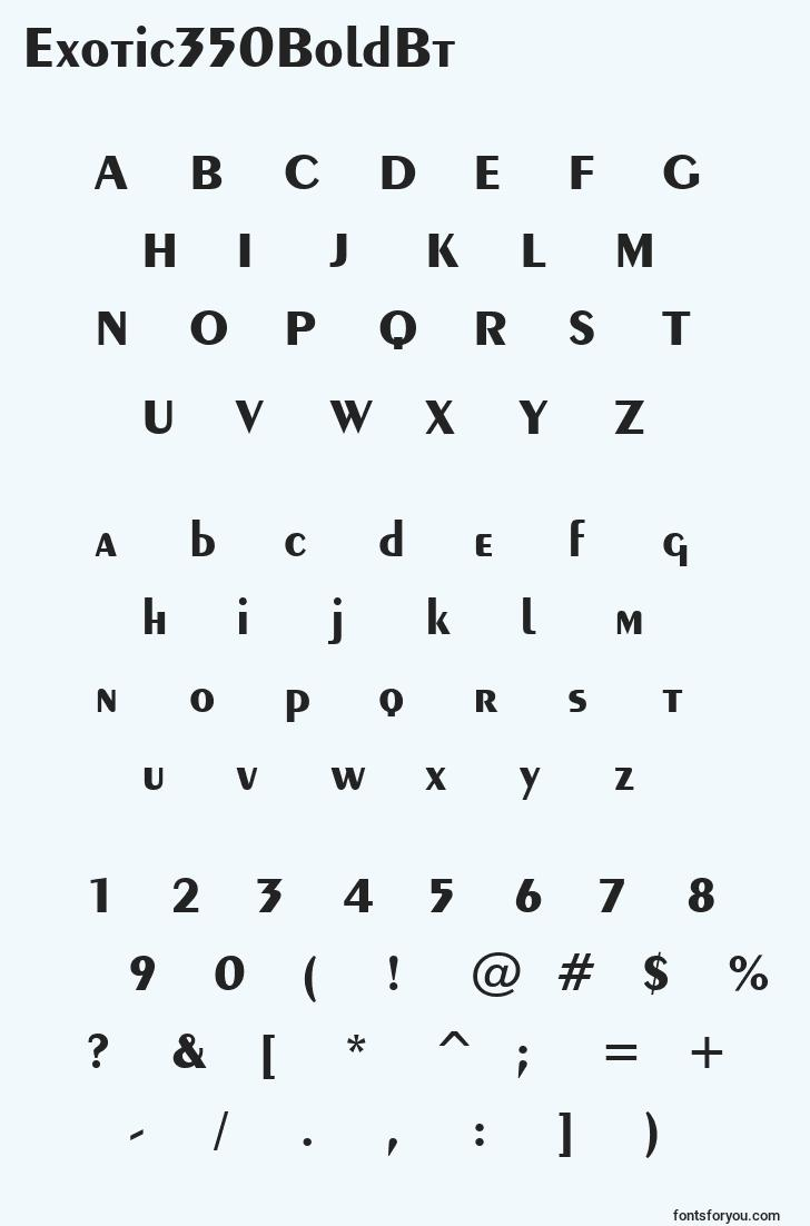 characters of exotic350boldbt font, letter of exotic350boldbt font, alphabet of  exotic350boldbt font