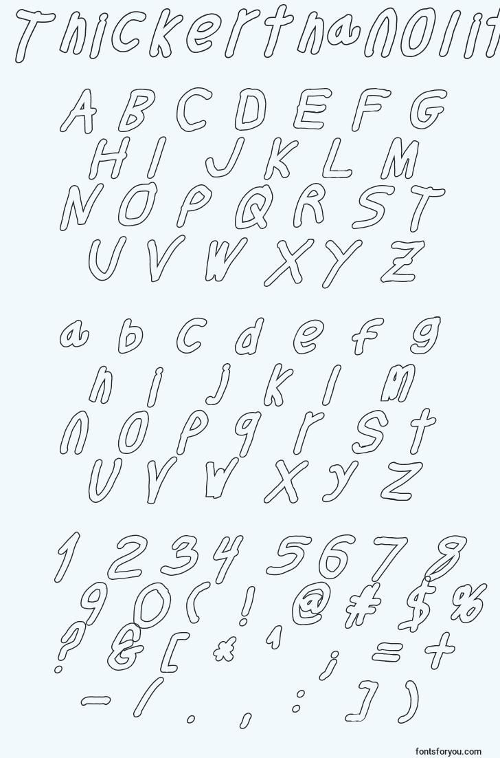 characters of thickerthanolita font, letter of thickerthanolita font, alphabet of  thickerthanolita font