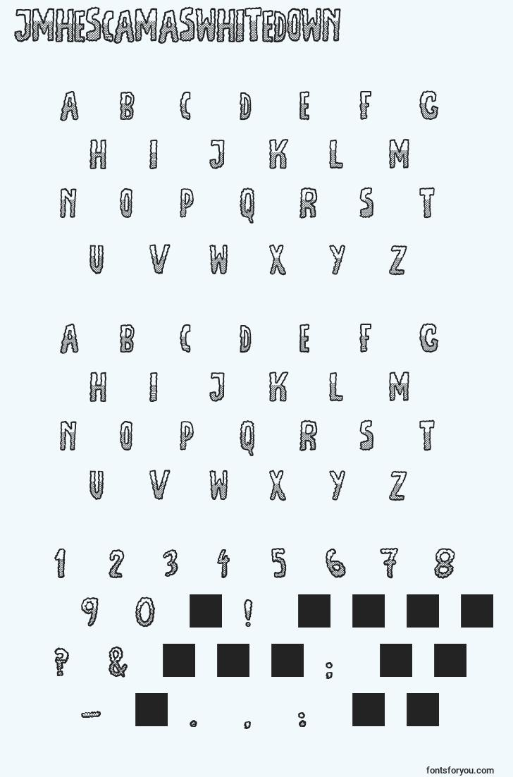 characters of jmhescamaswhitedown font, letter of jmhescamaswhitedown font, alphabet of  jmhescamaswhitedown font