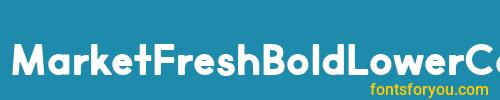 marketfreshboldlowercase, marketfreshboldlowercase font, download the marketfreshboldlowercase font, download the marketfreshboldlowercase font for free
