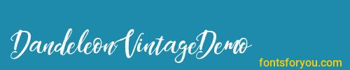 dandeleonvintagedemo, dandeleonvintagedemo font, download the dandeleonvintagedemo font, download the dandeleonvintagedemo font for free