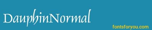 dauphinnormal, dauphinnormal font, download the dauphinnormal font, download the dauphinnormal font for free