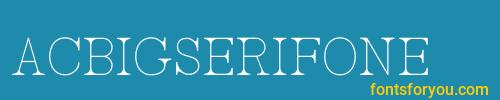 acbigserifone, acbigserifone font, download the acbigserifone font, download the acbigserifone font for free