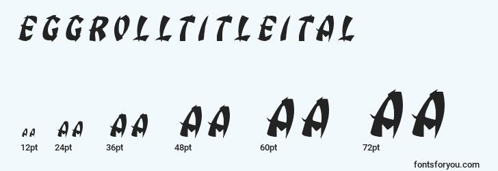 sizes of eggrolltitleital font, eggrolltitleital sizes