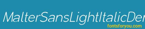 maltersanslightitalicdemo, maltersanslightitalicdemo font, download the maltersanslightitalicdemo font, download the maltersanslightitalicdemo font for free