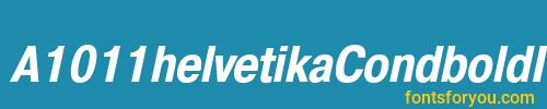 a1011helvetikacondbolditalic, a1011helvetikacondbolditalic font, download the a1011helvetikacondbolditalic font, download the a1011helvetikacondbolditalic font for free