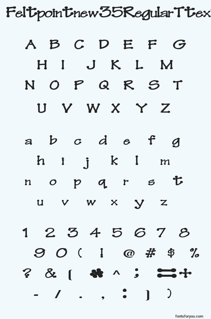 characters of feltpointnew35regularttext font, letter of feltpointnew35regularttext font, alphabet of  feltpointnew35regularttext font