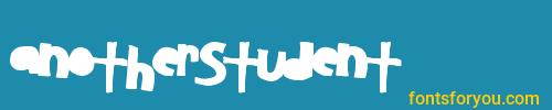 anotherstudent, anotherstudent font, download the anotherstudent font, download the anotherstudent font for free
