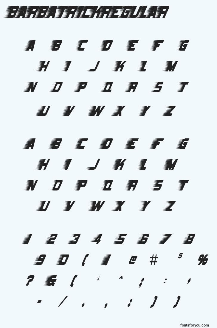 characters of barbatrickregular font, letter of barbatrickregular font, alphabet of  barbatrickregular font