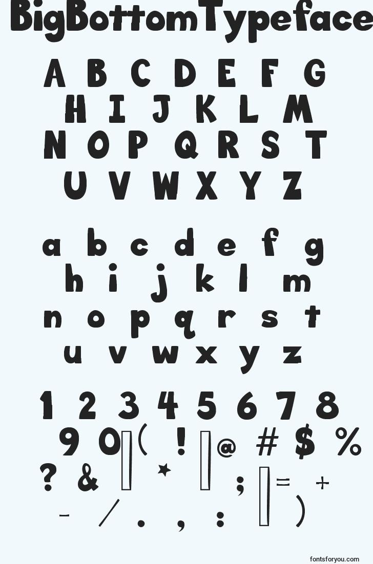 characters of bigbottomtypefacenormal font, letter of bigbottomtypefacenormal font, alphabet of  bigbottomtypefacenormal font