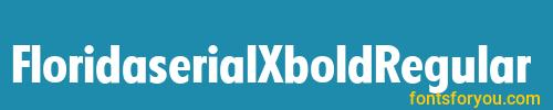 floridaserialxboldregular, floridaserialxboldregular font, download the floridaserialxboldregular font, download the floridaserialxboldregular font for free
