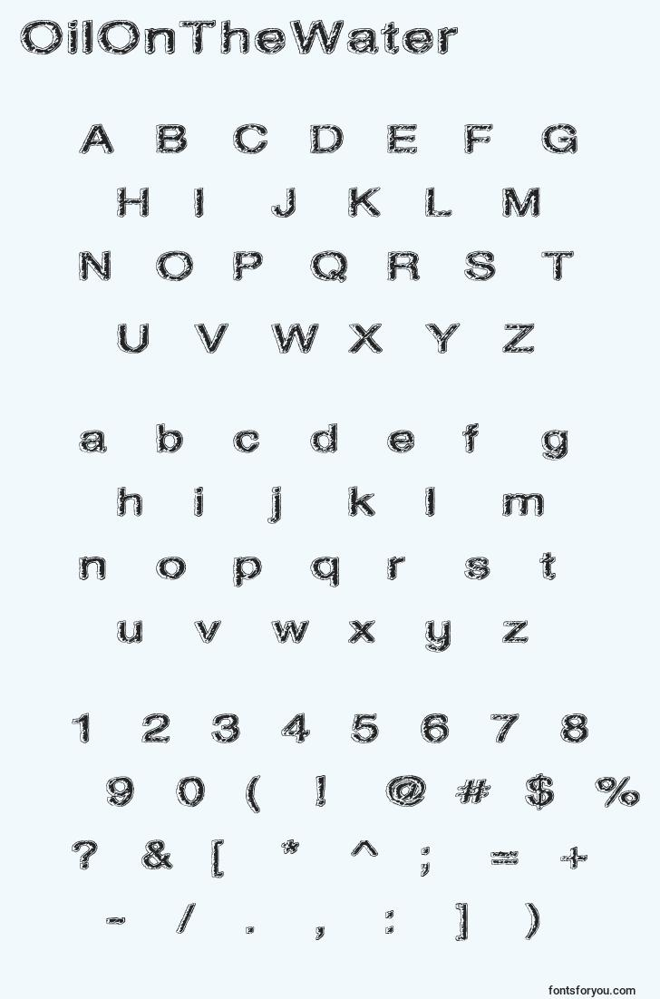 characters of oilonthewater font, letter of oilonthewater font, alphabet of  oilonthewater font