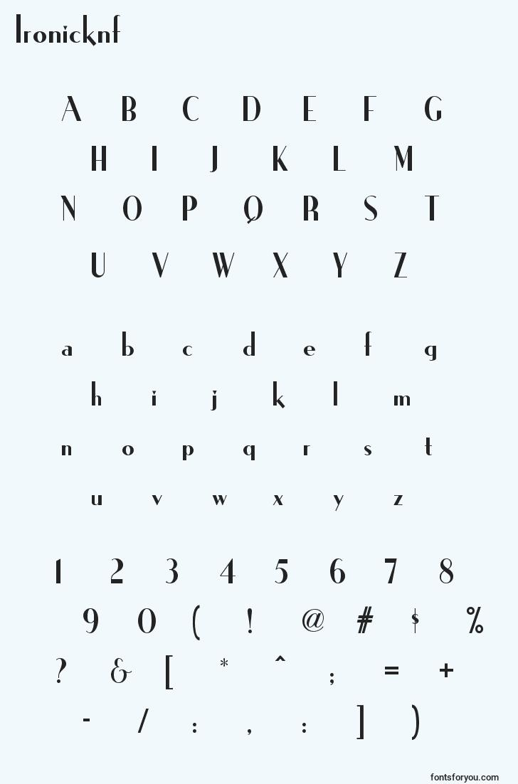 characters of ironicknf font, letter of ironicknf font, alphabet of  ironicknf font
