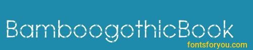 bamboogothicbook, bamboogothicbook font, download the bamboogothicbook font, download the bamboogothicbook font for free