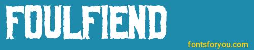 foulfiend, foulfiend font, download the foulfiend font, download the foulfiend font for free