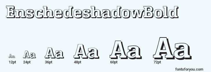 sizes of enschedeshadowbold font, enschedeshadowbold sizes