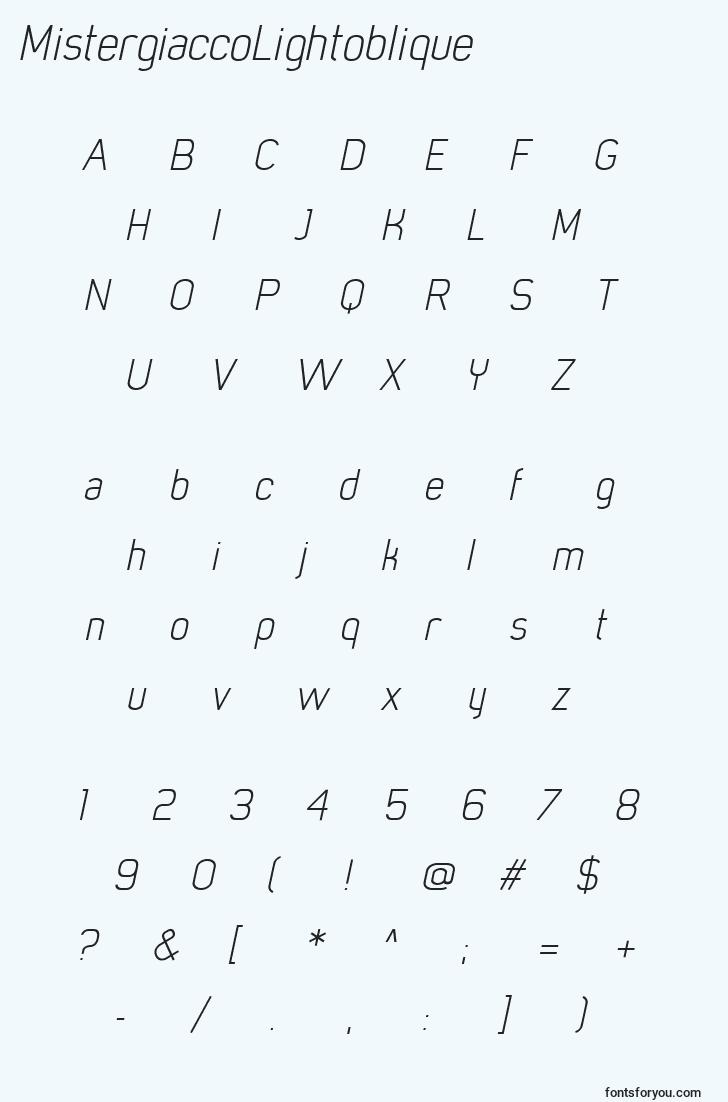 characters of mistergiaccolightoblique font, letter of mistergiaccolightoblique font, alphabet of  mistergiaccolightoblique font