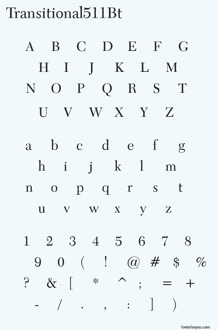characters of transitional511bt font, letter of transitional511bt font, alphabet of  transitional511bt font