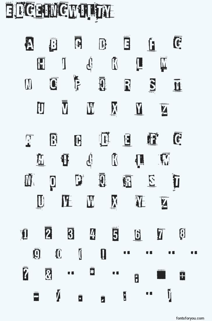 characters of edgeingwilty font, letter of edgeingwilty font, alphabet of  edgeingwilty font