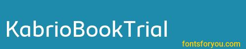 kabriobooktrial, kabriobooktrial font, download the kabriobooktrial font, download the kabriobooktrial font for free
