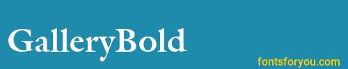 gallerybold, gallerybold font, download the gallerybold font, download the gallerybold font for free