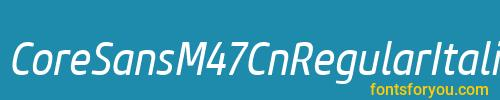 coresansm47cnregularitalic, coresansm47cnregularitalic font, download the coresansm47cnregularitalic font, download the coresansm47cnregularitalic font for free