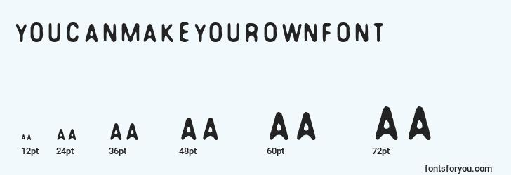 sizes of youcanmakeyourownfont font, youcanmakeyourownfont sizes
