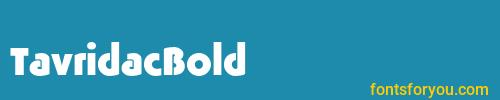 tavridacbold, tavridacbold font, download the tavridacbold font, download the tavridacbold font for free