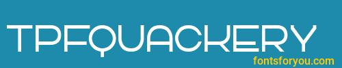 tpfquackery, tpfquackery font, download the tpfquackery font, download the tpfquackery font for free