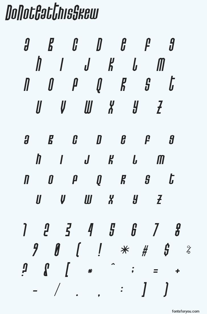 characters of donoteatthisskew font, letter of donoteatthisskew font, alphabet of  donoteatthisskew font