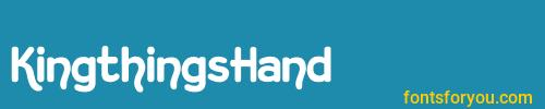 kingthingshand, kingthingshand font, download the kingthingshand font, download the kingthingshand font for free