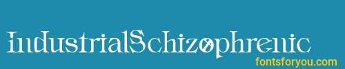 industrialschizophrenic, industrialschizophrenic font, download the industrialschizophrenic font, download the industrialschizophrenic font for free