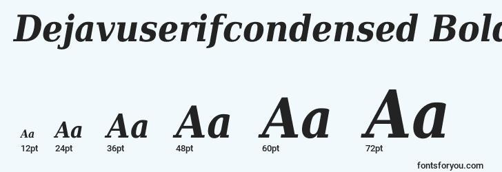 sizes of dejavuserifcondensed bolditalic font, dejavuserifcondensed bolditalic sizes
