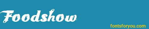 foodshow, foodshow font, download the foodshow font, download the foodshow font for free